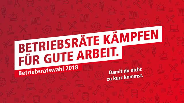 Betriebsrats Wahkampagne DGB 2018