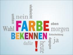 Eine bunte Wortwolke mit den hervorgehobenen Worten: Farbe bekennen!