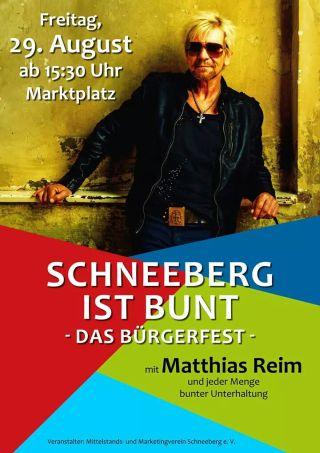Das Plakat mit dem Aufruf zum Bürgerfest am 29.8. ab 15:30 auf dem Markt in Schneeberg.