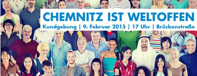 Banne mit der Aufschrift Chemnitz ist Weltoffen, Kundgebung, 9.2. 17 Uhr Brückenstraße
